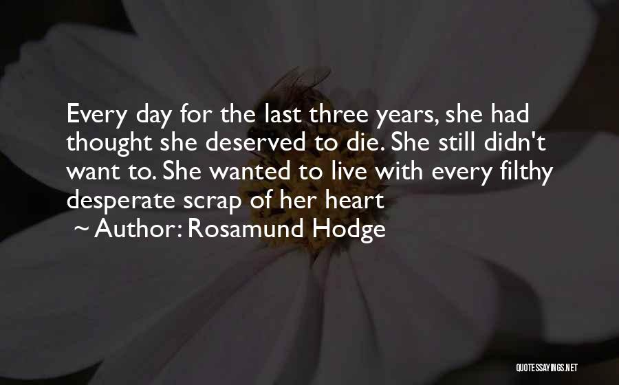 Rosamund Hodge Quotes 1157352