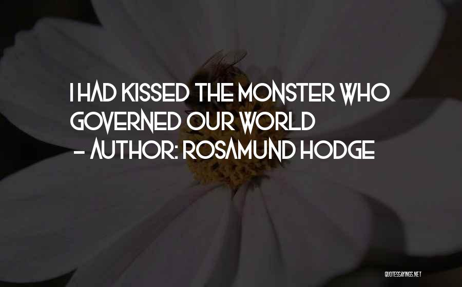 Rosamund Hodge Quotes 1213144