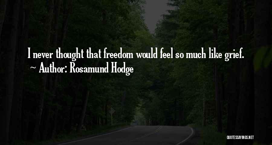 Rosamund Hodge Quotes 1233700