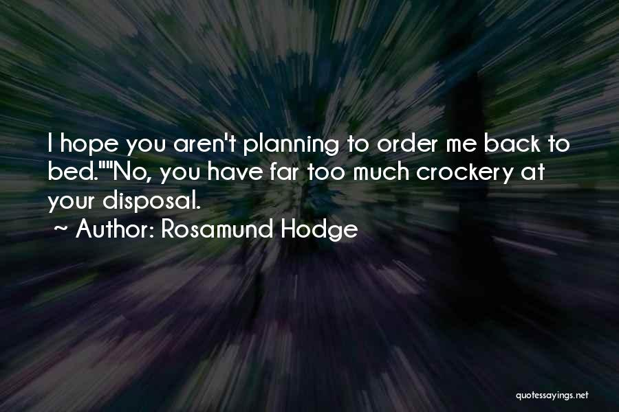 Rosamund Hodge Quotes 1453036