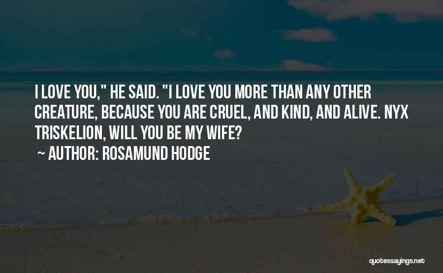 Rosamund Hodge Quotes 1536540