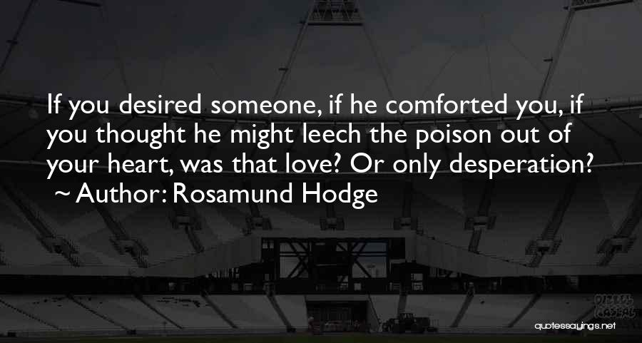 Rosamund Hodge Quotes 1683976