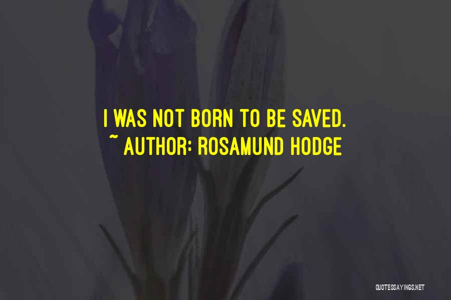 Rosamund Hodge Quotes 1720179