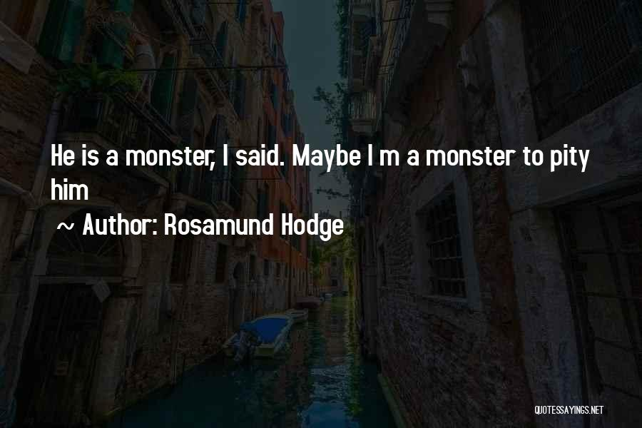 Rosamund Hodge Quotes 1812962