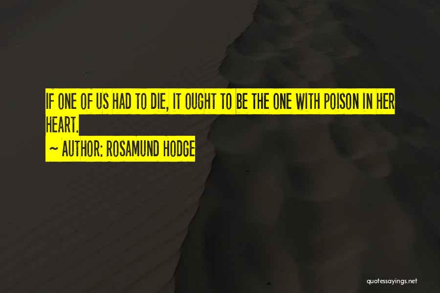 Rosamund Hodge Quotes 1867225