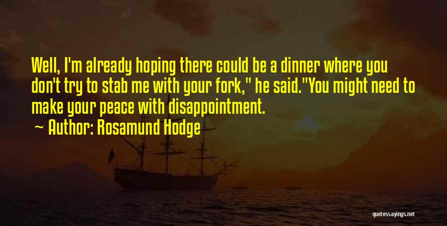 Rosamund Hodge Quotes 1959889