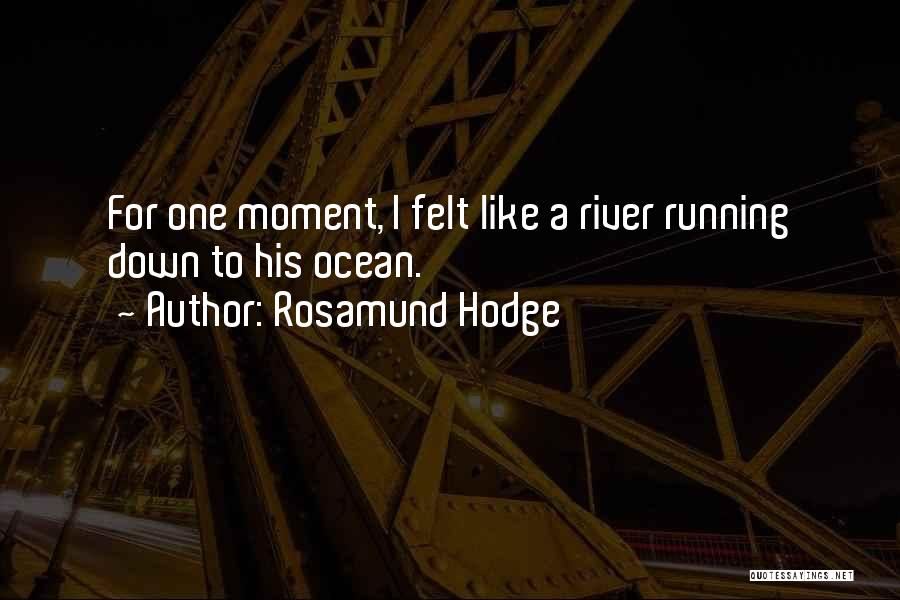 Rosamund Hodge Quotes 198134
