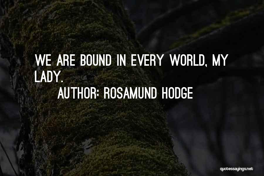Rosamund Hodge Quotes 1982014