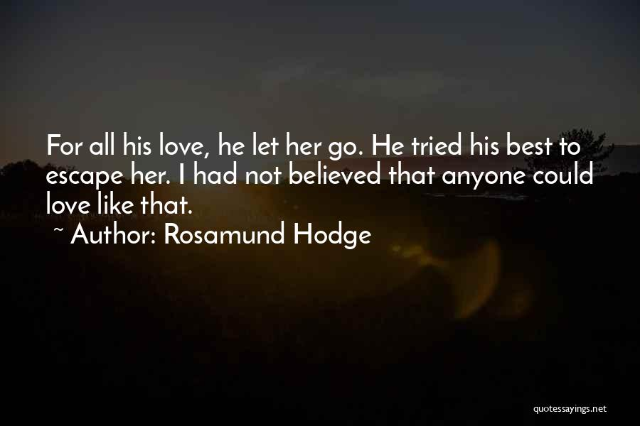 Rosamund Hodge Quotes 2003006