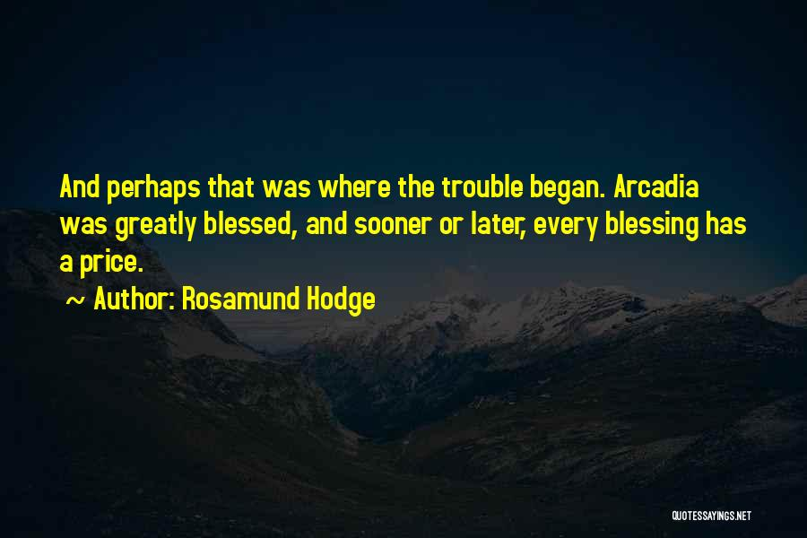Rosamund Hodge Quotes 2223015
