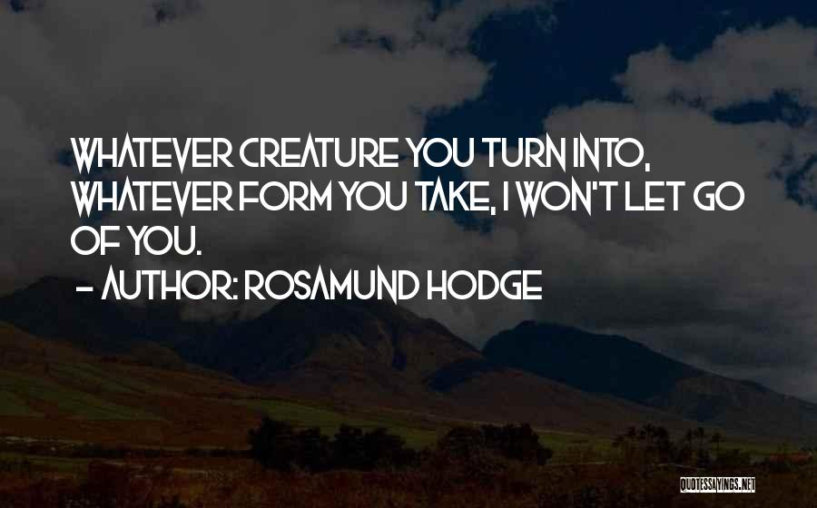 Rosamund Hodge Quotes 2251086