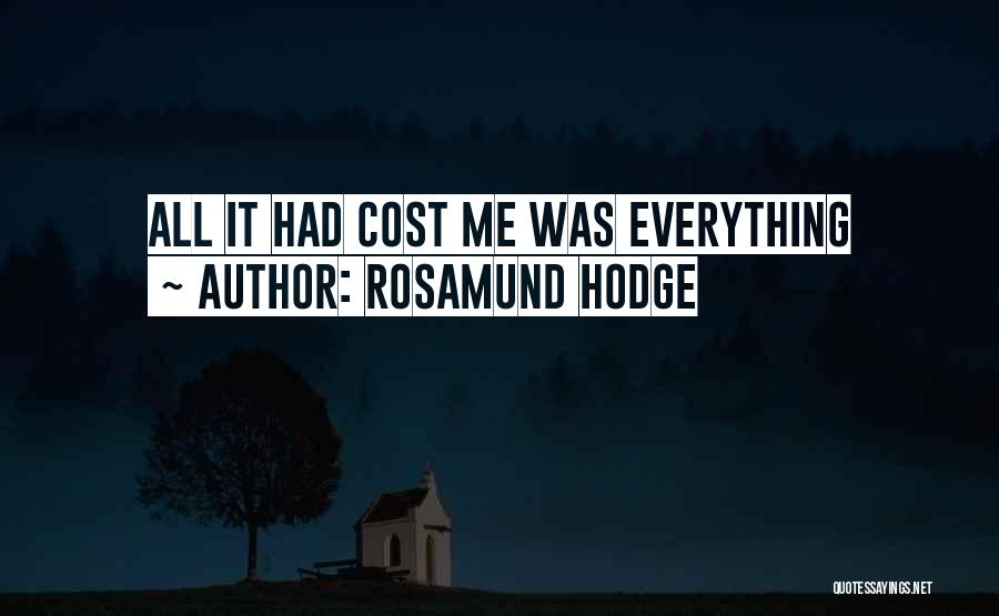 Rosamund Hodge Quotes 233456