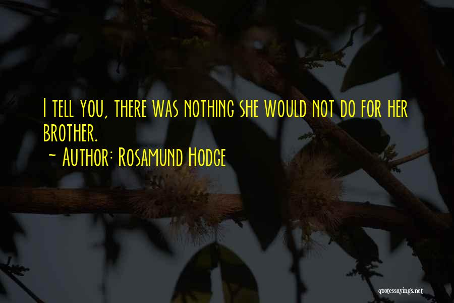 Rosamund Hodge Quotes 384489