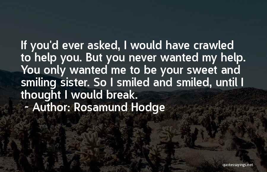 Rosamund Hodge Quotes 609396