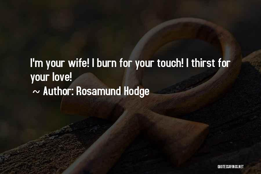Rosamund Hodge Quotes 836560