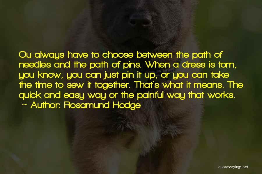 Rosamund Hodge Quotes 870023