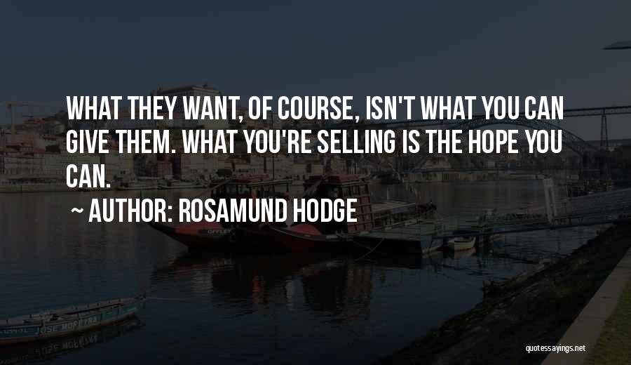 Rosamund Hodge Quotes 926812