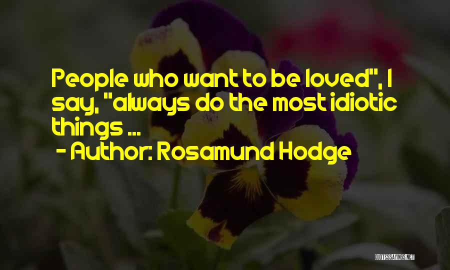 Rosamund Hodge Quotes 945851