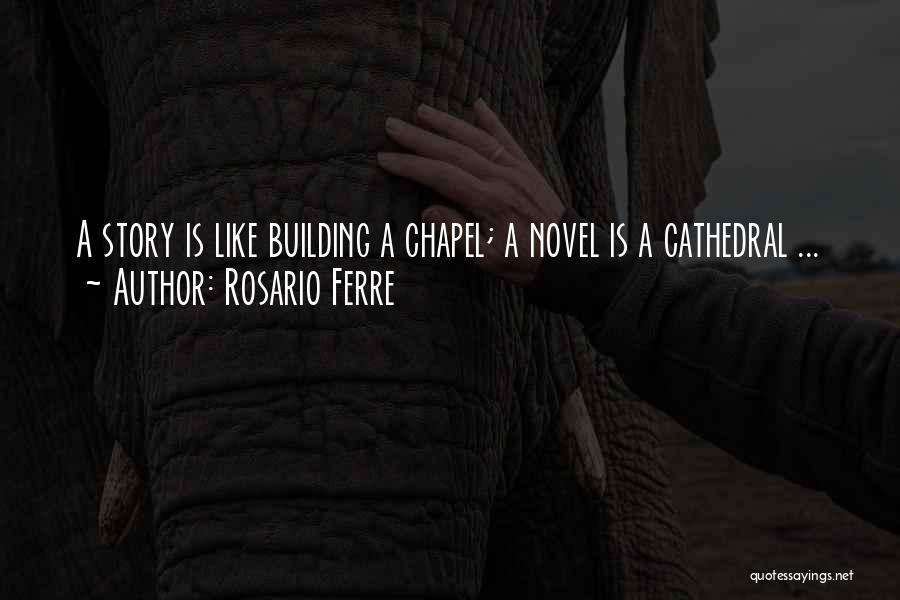 Rosario Ferre Quotes 2067984