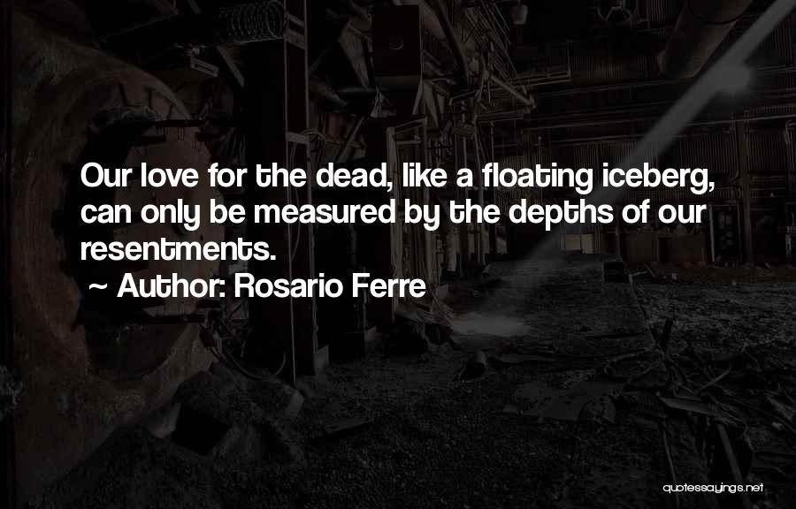 Rosario Ferre Quotes 253382