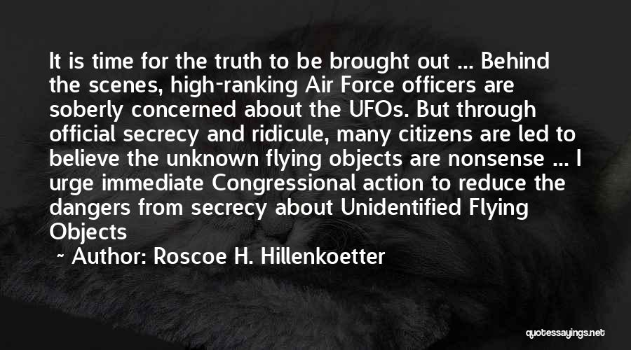 Roscoe H. Hillenkoetter Quotes 962645