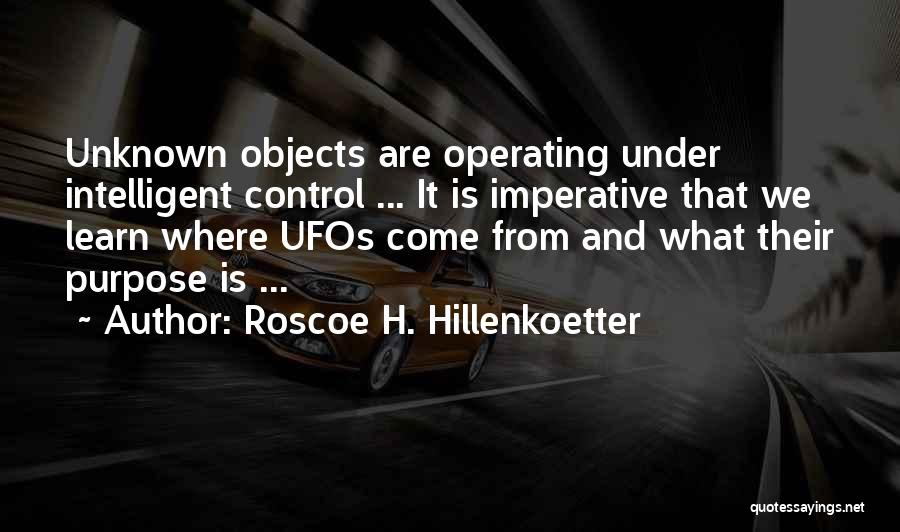 Roscoe H. Hillenkoetter Quotes 969463