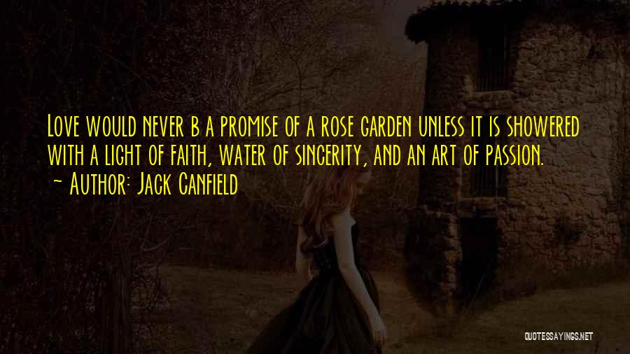 Rose And Jack Quotes By Jack Canfield