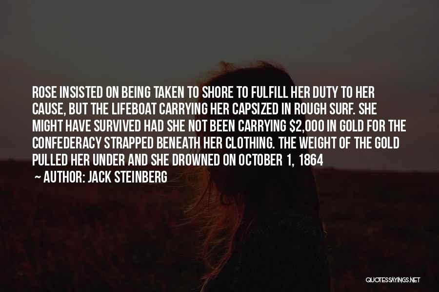 Rose And Jack Quotes By Jack Steinberg