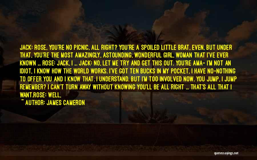 Rose And Jack Quotes By James Cameron