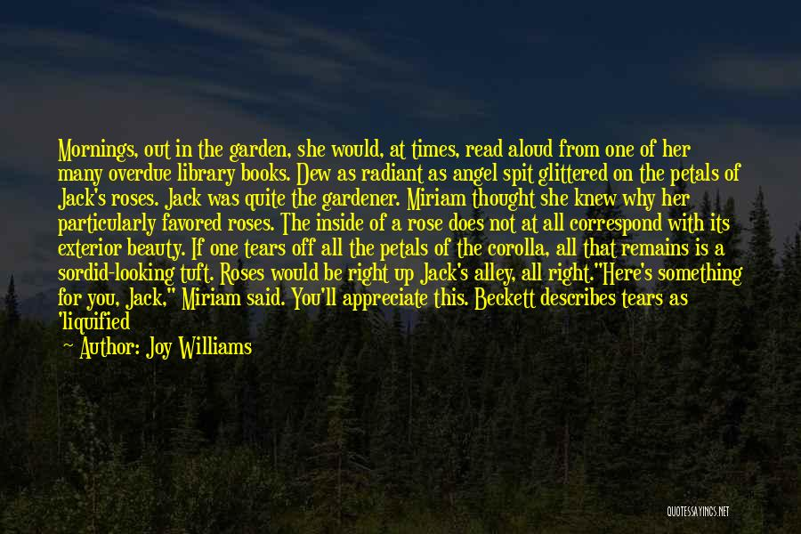 Rose And Jack Quotes By Joy Williams