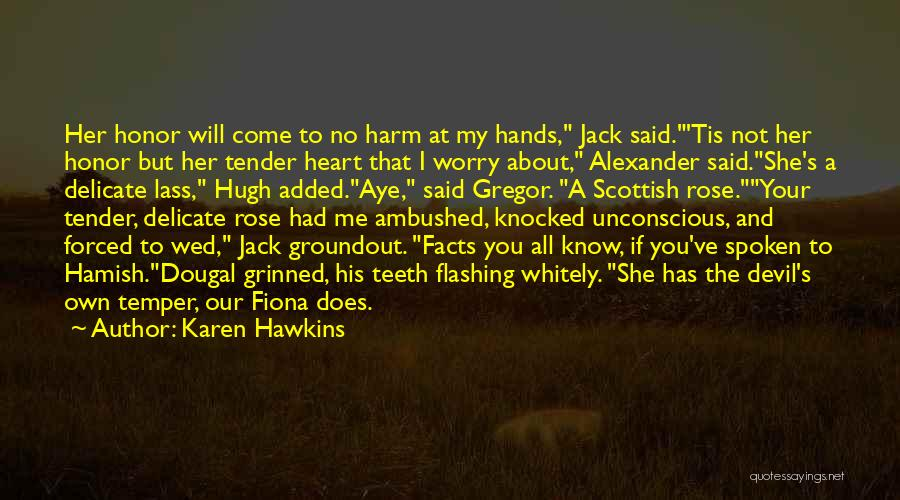 Rose And Jack Quotes By Karen Hawkins