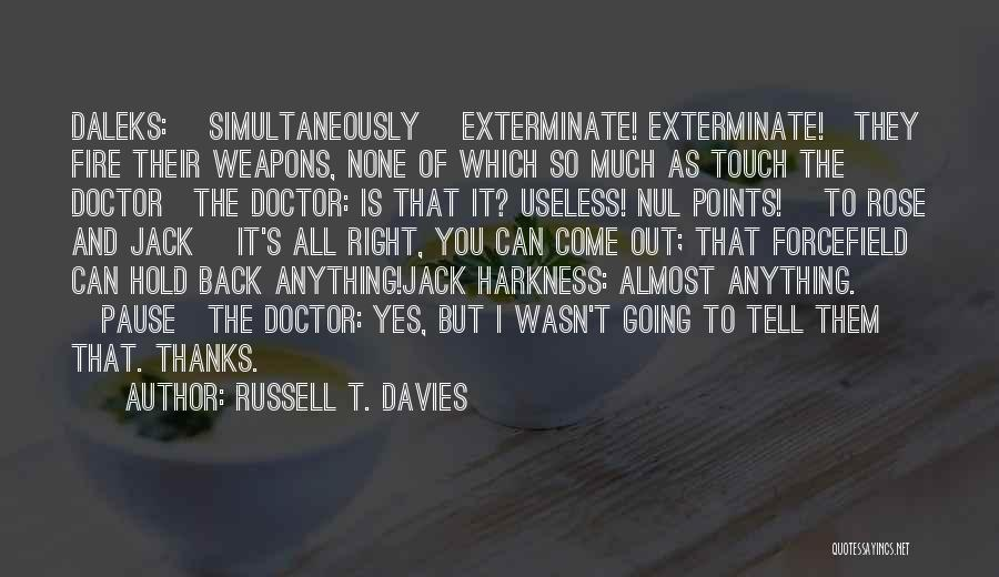 Rose And Jack Quotes By Russell T. Davies
