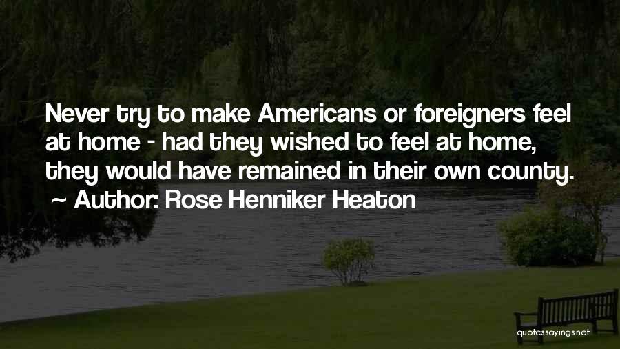 Rose Henniker Heaton Quotes 1554454