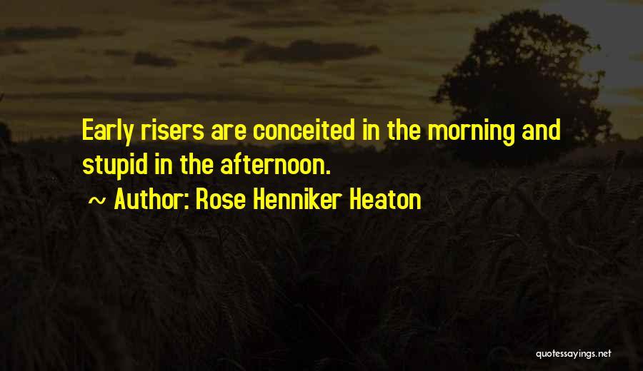 Rose Henniker Heaton Quotes 2241721