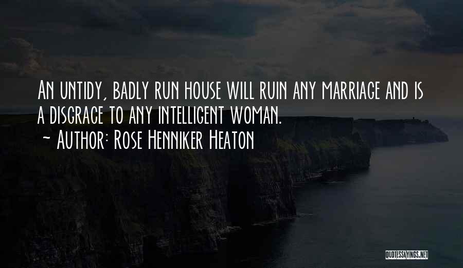 Rose Henniker Heaton Quotes 696348