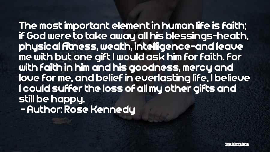 Rose Kennedy Quotes 1068495