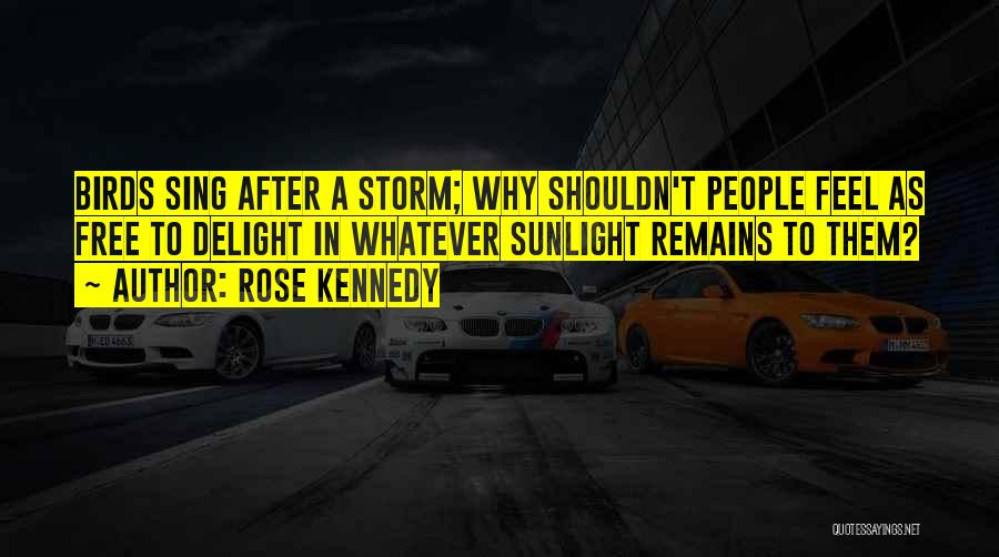 Rose Kennedy Quotes 1161570