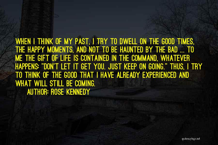 Rose Kennedy Quotes 1577480