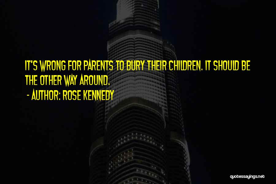 Rose Kennedy Quotes 1726482