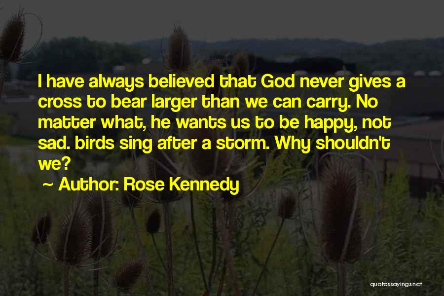 Rose Kennedy Quotes 1976882