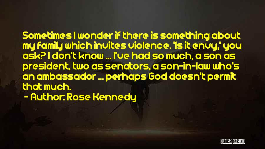 Rose Kennedy Quotes 2090946