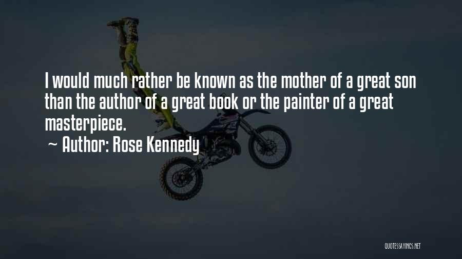 Rose Kennedy Quotes 2209045