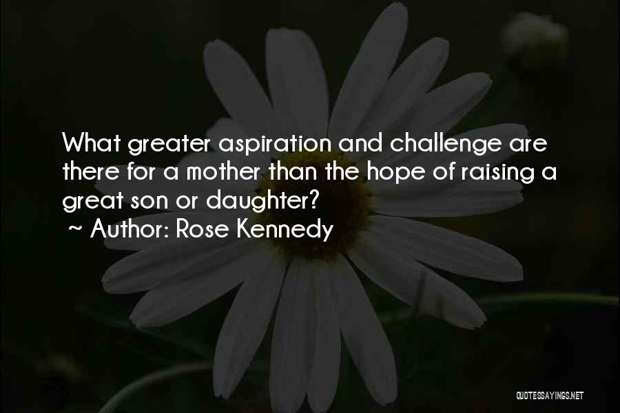 Rose Kennedy Quotes 2210461