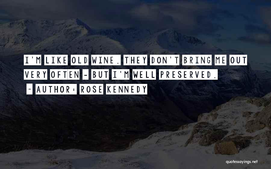 Rose Kennedy Quotes 222413