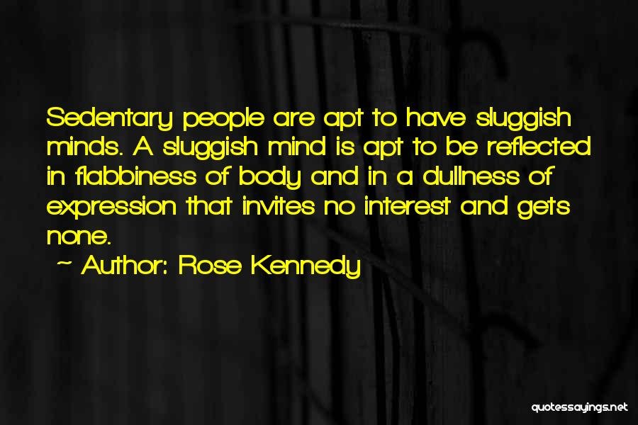 Rose Kennedy Quotes 2260588