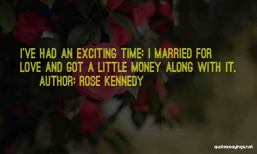 Rose Kennedy Quotes 237398