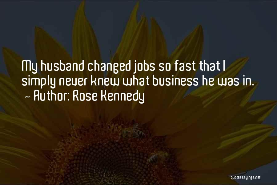 Rose Kennedy Quotes 547457