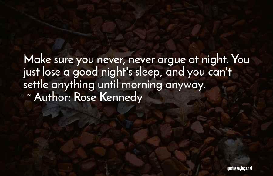 Rose Kennedy Quotes 837285