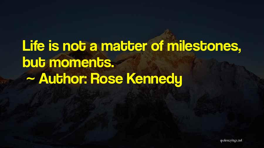 Rose Kennedy Quotes 867954