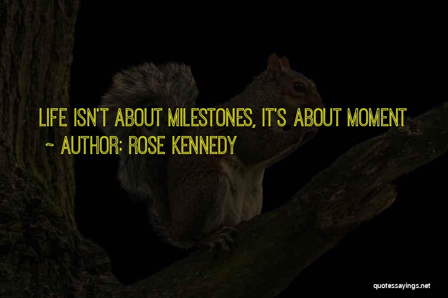 Rose Kennedy Quotes 90248